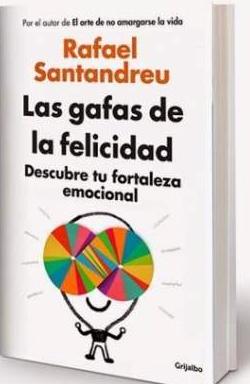 libro-digital-las-gafas-de-la-felicidad-rafael-santandreu-20150821182718